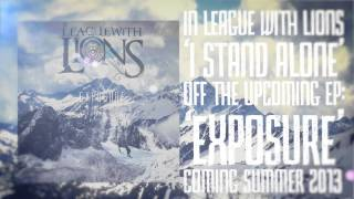 "In League With Lions - ""I Stand Alone"" Official Lyric Video"
