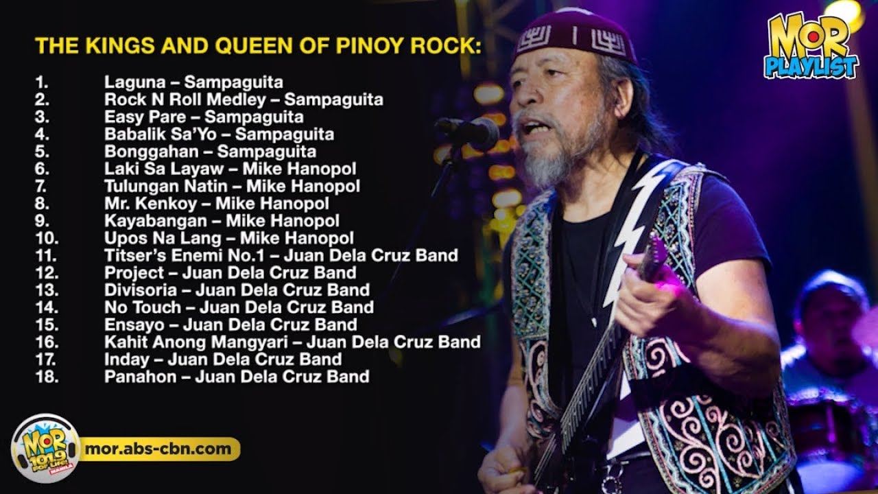 The Kings And The Queen Of Pinoy Rock Non Stop Mor Playlist Non Stop Opm Songs 2018 Youtube