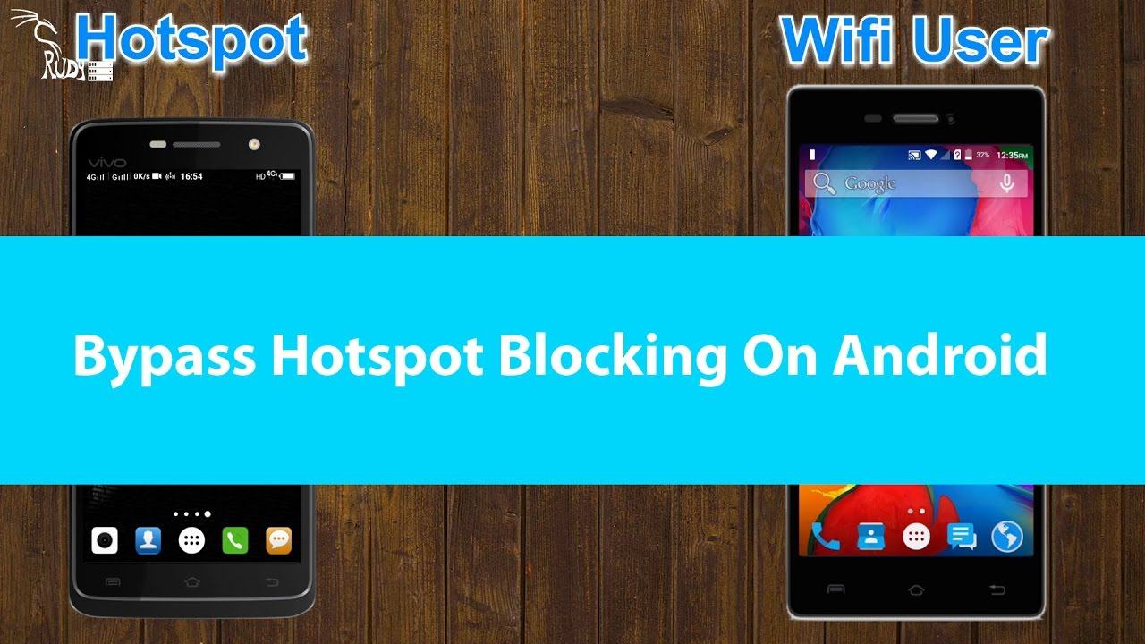 bypass blocking on wifi hotspot on android   youtube