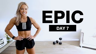 DAY 7 of EPIC | Dumbbell Lower Body Workout  40 Min Leg Day