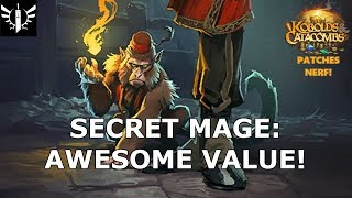 Secret Mage: Awesome Value! (Patches Nerf) - [Hearthstone: Kobolds and Catacombs]