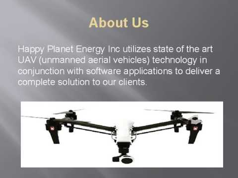 Uav Inspection -  Happy Planet Energy Inc