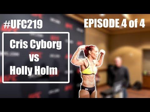 #CYBORGNATION Episode #4 of 4 #UFC219 Cris Cyborg V Holly Holm