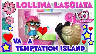 TEMPTATION ISLAND LOL surprise! PUNK BOI LASCIA LOLLINA puntata 1 By Lara e Babou