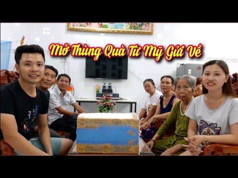 V84. Cả Gia Đình Mở Thùng Quà Từ Mỹ Gửi Về Và Gửi Lời Cảm Ơn Anh Roy Tran