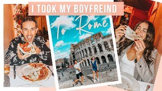 I TOOK MY BOYFRIEND TO ROME | What To Do When In Rome