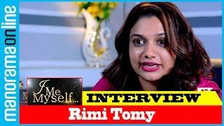 Rimi Tomy | I Me Myself | Manorama Online