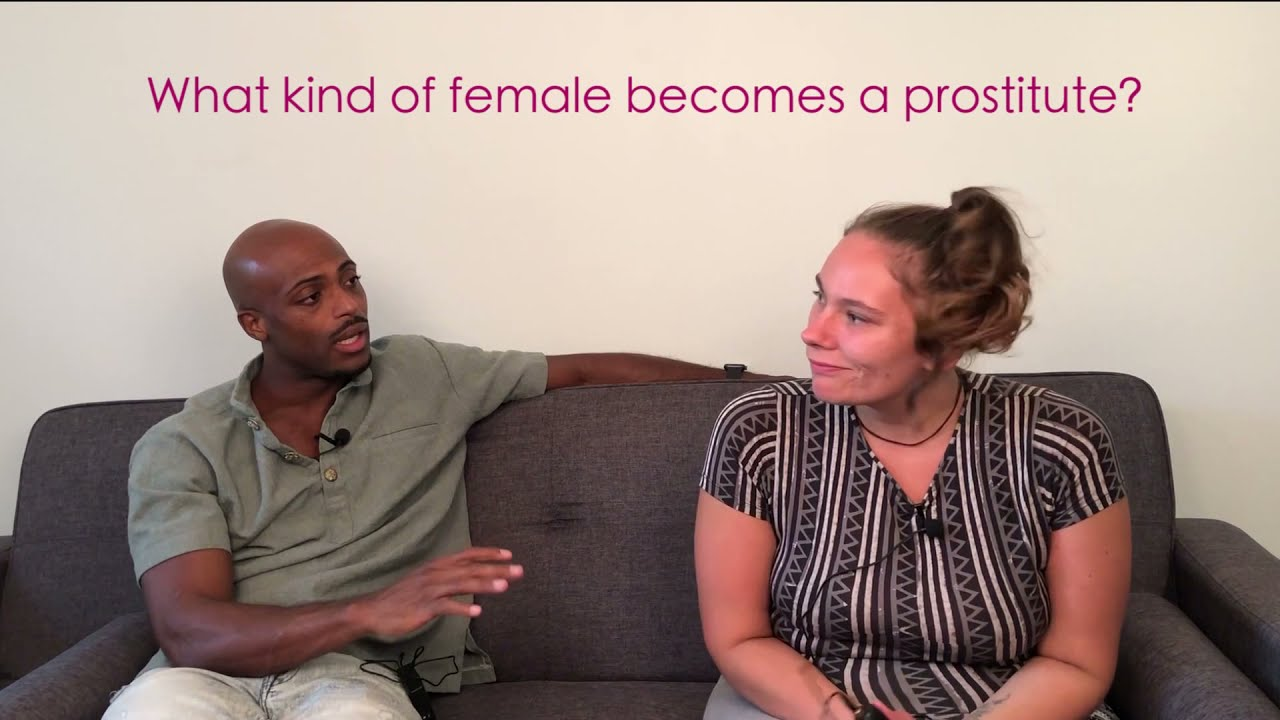 Why do women become prostitutes? - YouTube