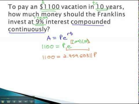 Compound Interest - Finding Principle with Continuous Interest ...