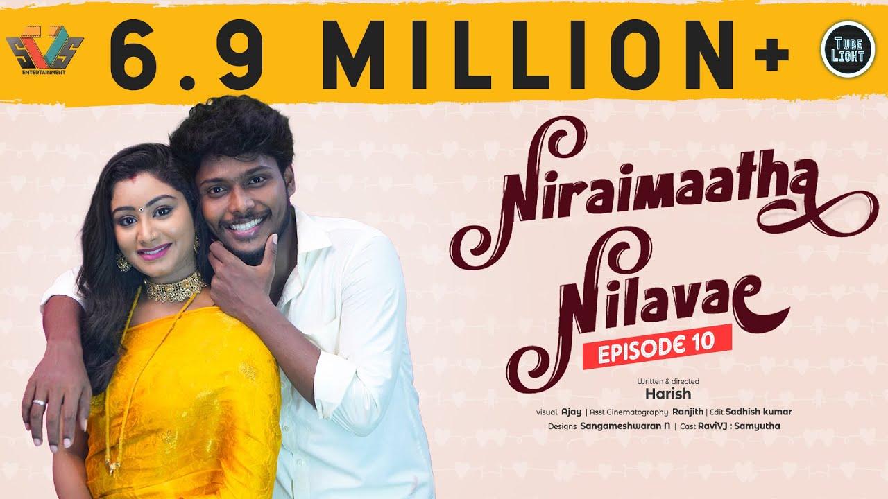 Niraimaatha Nilavae Episode 10 | Tube Light Attagasangal | Pregnancy Sothanaigal | Caring Husband