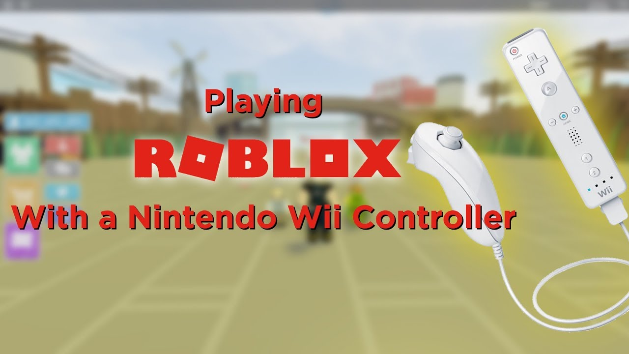 How to Play Roblox with a Nintendo Wiimote!