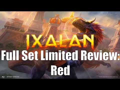 Ixalan Full Set Limited Review:  Red