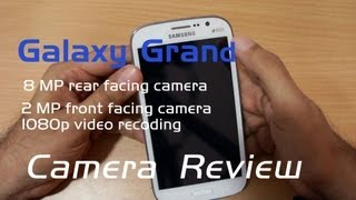 Samsung Galaxy Grand 8MP Camera Review