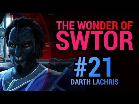"THE WONDER OF SWTOR - Part 21 - ""Darth Lachris"" - Swtorista Sith Inquisitor Playthrough"
