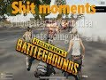My funny/shitty moments in PUBG