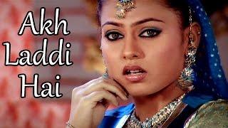 Akh Laddi Hai | Sukha Singh | Latest Full HD Song 2014 | Lokdhun Virsa