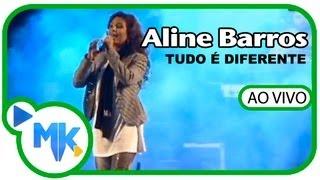 """Aline Barros - Tudo é Diferente - AO VIVO DVD """"Na Estrada"""""""