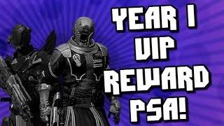 Destiny Year One VIP Rewards PSA! Don