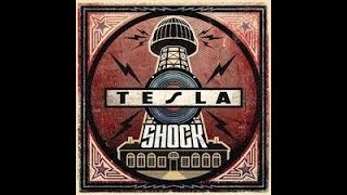 Tesla - Tied To The Tracks