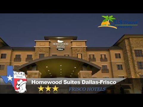 Homewood Suites Dallas-Frisco - Frisco Hotels, Texas