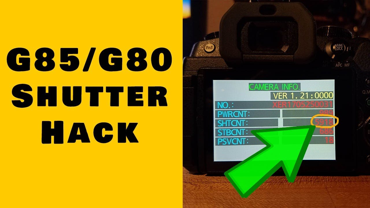 Panasonic Camera Hack Shutter on G85/G80/G7