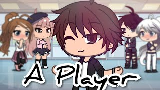 A Player | Gacha Life Mini Movie