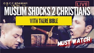 MUSLIM SHOCKS 2 CHRISTIANS WITH THEIR BIBLE