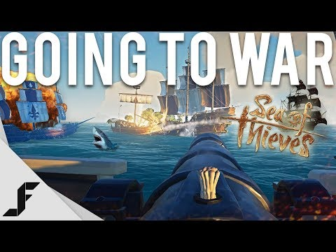 GOING TO WAR - Sea of Thieves