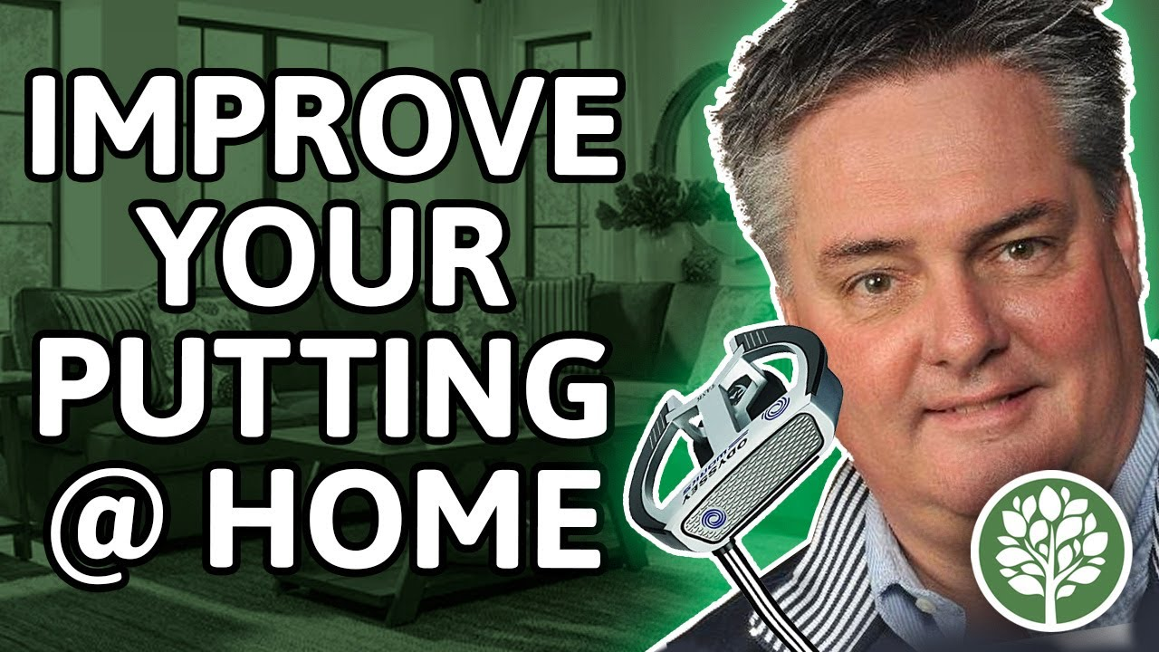Encourage-Educate-Entertain: Improve Your Putting at Home