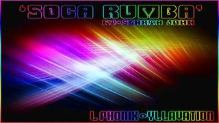 Soca Rumba - L.Phonix & Yllavation featuring Slarta John