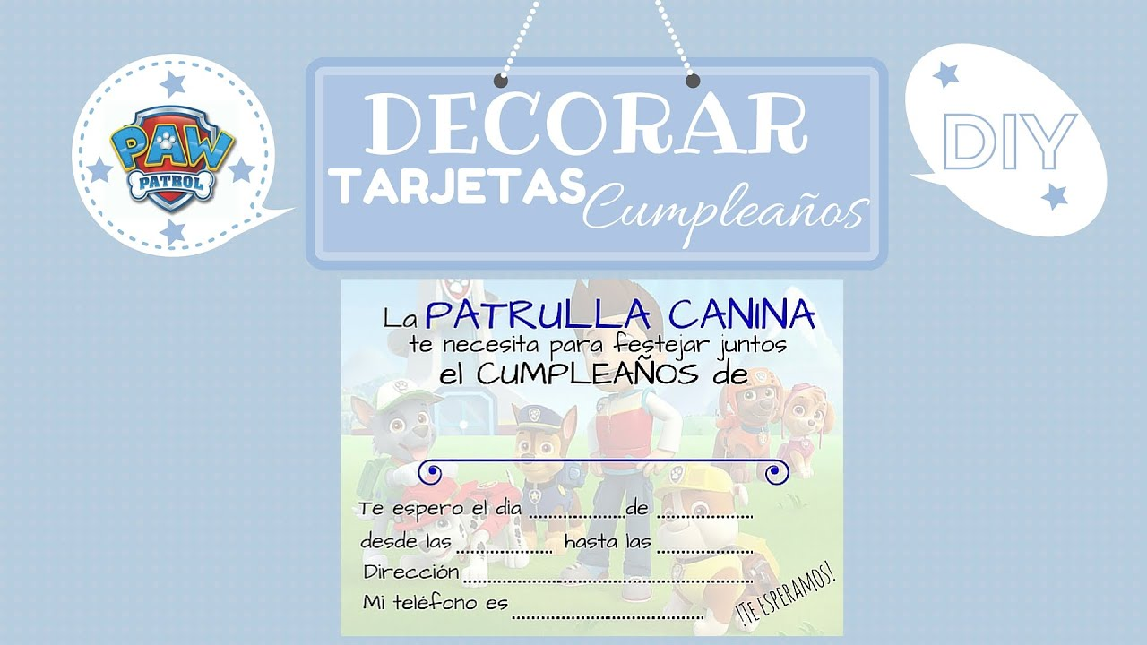 Cumpleaños PATRULLA CANINA DIY: Decora TARJETAS DE INVITACIÓN / PAW ...