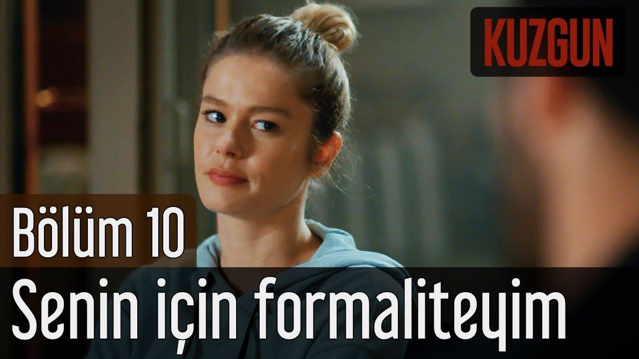 Kuzgun 10. Bölüm - Senin İçin Formaliteyim