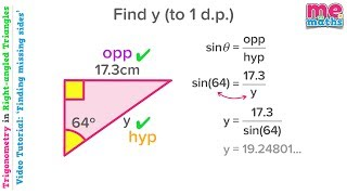 Finding Sides - Trigonometry in Right Angled Triangles (SOHCAHTOA) - Tutorial/Revision (3/5)