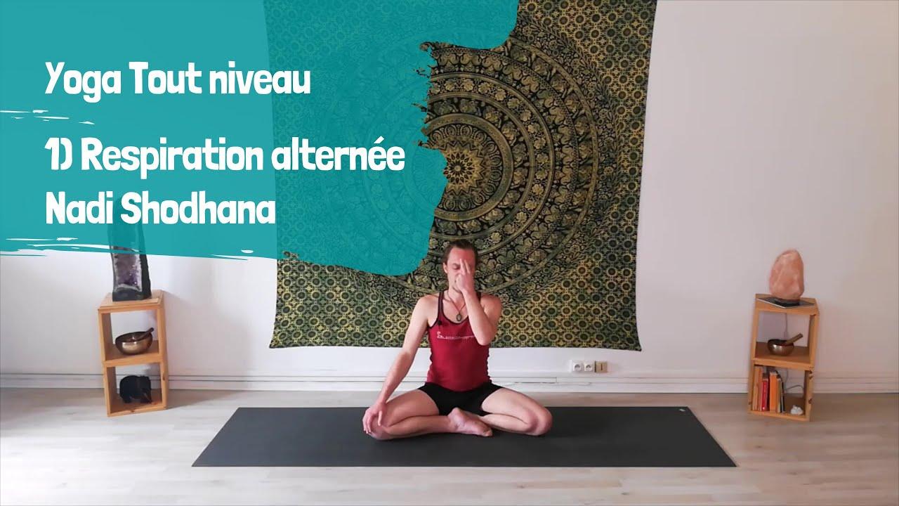 Yoga Tout Niveau 1 Respiration Alternee Nadi Shodhana Youtube