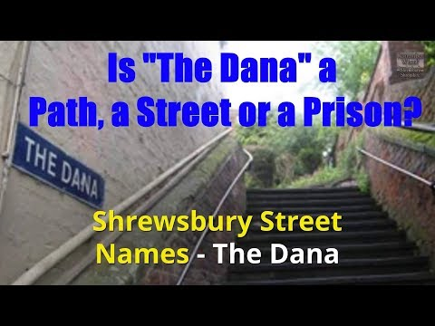 The Dana   Historic Shrewsbury Street Names