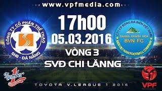 shb da nang vs s khanh hoa bvn - vleague 2016  full