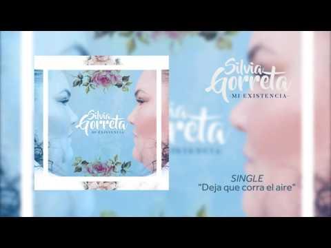Silvia Gorreta Deja que corra el Aire