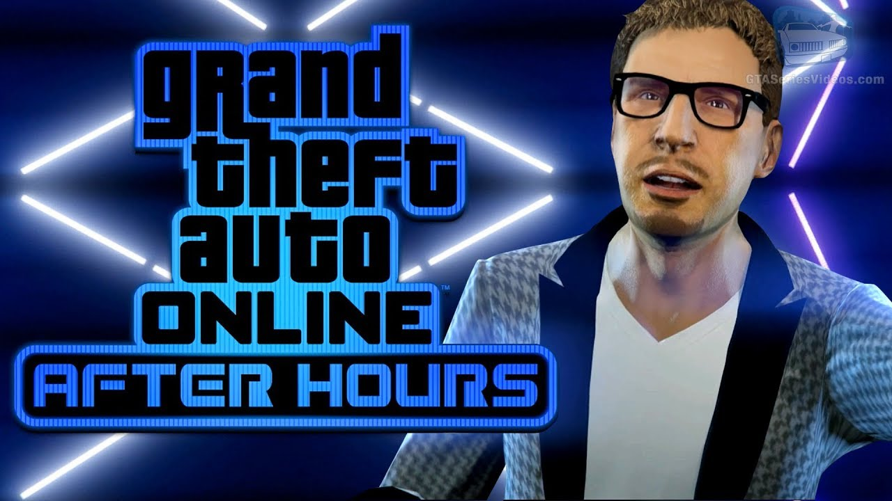 GTA Online: After Hours DLC Trailer (Nightclubs Update) - YouTube