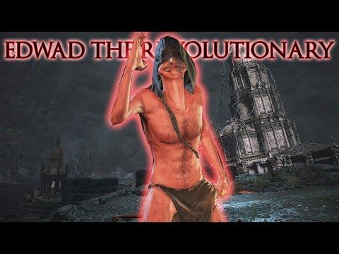 Dark Souls 3: Edwad Emberpants the Revolutionary - Part 32