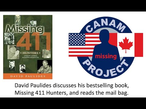 Missing 411- Hunters, David Paulides discusses current events, two hunting cases and the mailbag.
