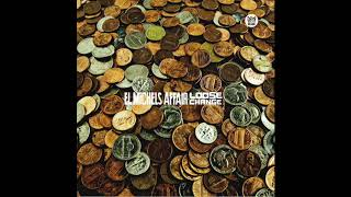El Michels Affair - Loose Change -  Full EP Stream