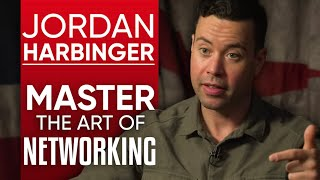 JORDAN HARBINGER - HOW TO MASTER THE ART OF NETWORKING - Part 1/2 | London Real