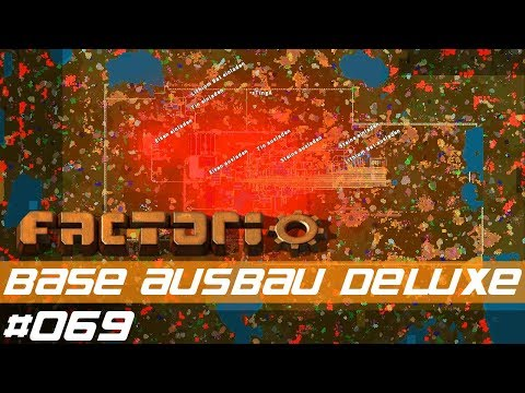 Let's Play Factorio S01 E069 – Base ausbau DELUXE! – mit Mods - deutsch