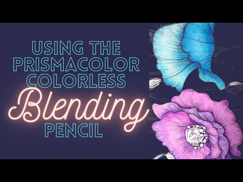 How to blend using the PRISMACOLOR BLENDING PENCIL - A Penci