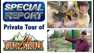 Special Report: Private Tour of Yukon Striker
