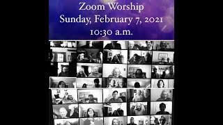 2.7.21 - ZOOM Worship