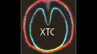 """XTC: """"I"""
