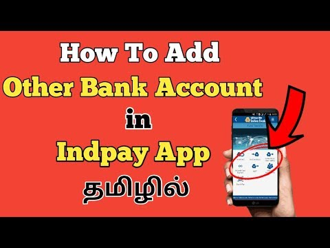 How To Add Other Bank Accounts In INDPAY App   Technology Puththagam