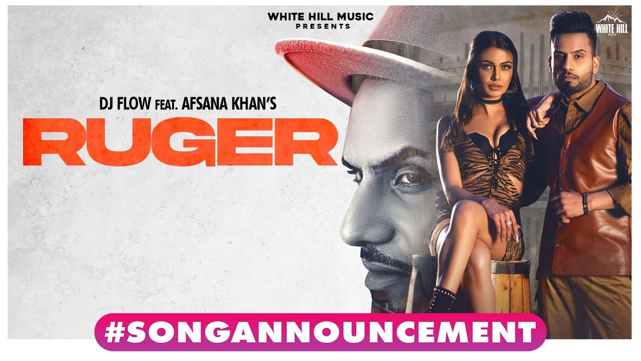 #SongAnnouncement | Ruger | DJ Flow Ft. Afsana Khan | Happy Raikoti | B2gether Pros | Coming Soon