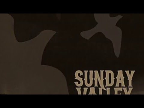 Sturgill Simpson (To The Wind and On To Heaven) Sunday Valley